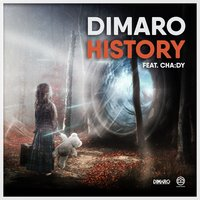 History — Dimaro, Dimaro feat. Cha:dy, Cha:dy