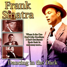 Dancing in the Dark — Frank Sinatra