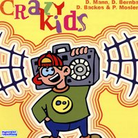 Crazy Kids - Hits for Kids from 4 to 12 Years — Daniel Backes, BACKES, DANIEL