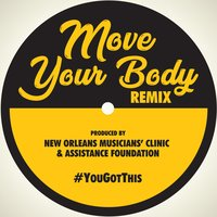 Move Your Body — New Orleans Musicians' Clinic