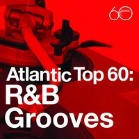 Atlantic Top 60: R&B Grooves — сборник