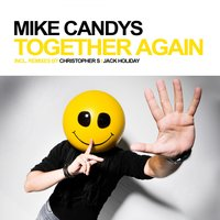 Together Again — Mike Candys