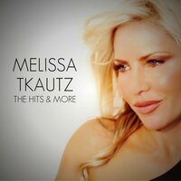 The Hits & More — Melissa Tkautz