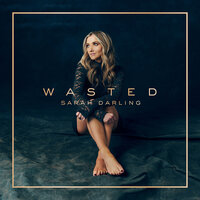 Wasted — Sarah Darling