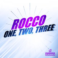 One, Two, Three — Rocco