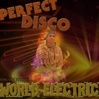 Perfect Disco — World Electric