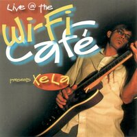 Wifi Cafe Presents: Xela — XeLa