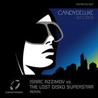 Aerial — Isaac Azzimov Vs. The Lost Disko Superstar, Isaac Azzimov & The Lost Disko Superstar feat. The Lost Disko Superstar