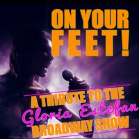 On Your Feet! (A Tribute to the Gloria Estefan Broadway Show) — сборник