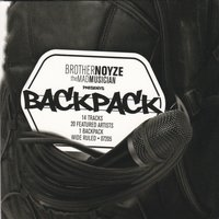 Backpack — Brother Noyze The Mad Musician