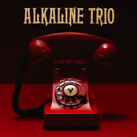 Is This Thing Cursed? — Alkaline Trio