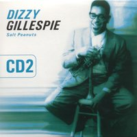 Salt Peanuts Vol. 2 — Dizzy Gillespie