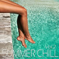Summer Chill Vol. 2 The Great Chill Out Selection — сборник
