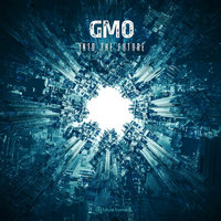 Into the Future — GMO