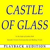 Castle of Glass (In the Style of Linkin Park) — Playback Audition