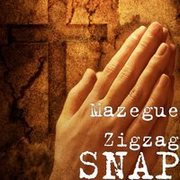 Snap — Mazegue Zigzag
