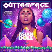 Outtaspace — ASIAN DOLL