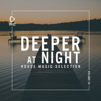 Deeper At Night Vol. 34 — Alex Hook, Oxana Yu