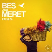 Pachuca — Bes & Meret, Florito