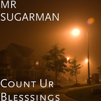 Count Ur Blesssings — MR SUGARMAN, VIC CHIMEZIE