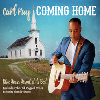 Coming Home — Carl Ray