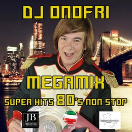Megamix 80 's Italo Disco Non Stop: Don't Cry Tonight / One Night in Bangkok / Never Gonna Give You Up / State of the Nation / Nell'aria / Easy Lady / Masterpiece / I Like Chopin / Boys (Summertime Love) / Fotonovela / Self Control / Catch the F — DJ Onofri