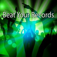 Beat Your Records — Running Music Workout