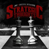 Strategic Thoughts — King Kwon & AC