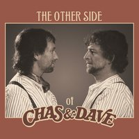 The Other Side of Chas & Dave — Chas & Dave