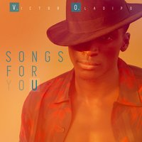 Songs for You — Victor Oladipo