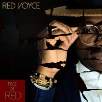 Piece of Red — Red Voyce