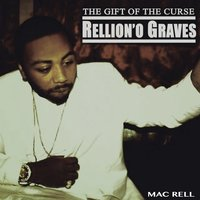 The Gift of the Curse — Mac Rell