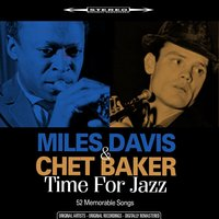 Time for Jazz — Miles Davis, Chet Baker