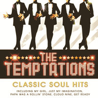 The Temptations - Classic Soul Hits — The Temptations