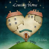 Coming Home — J. Cohen