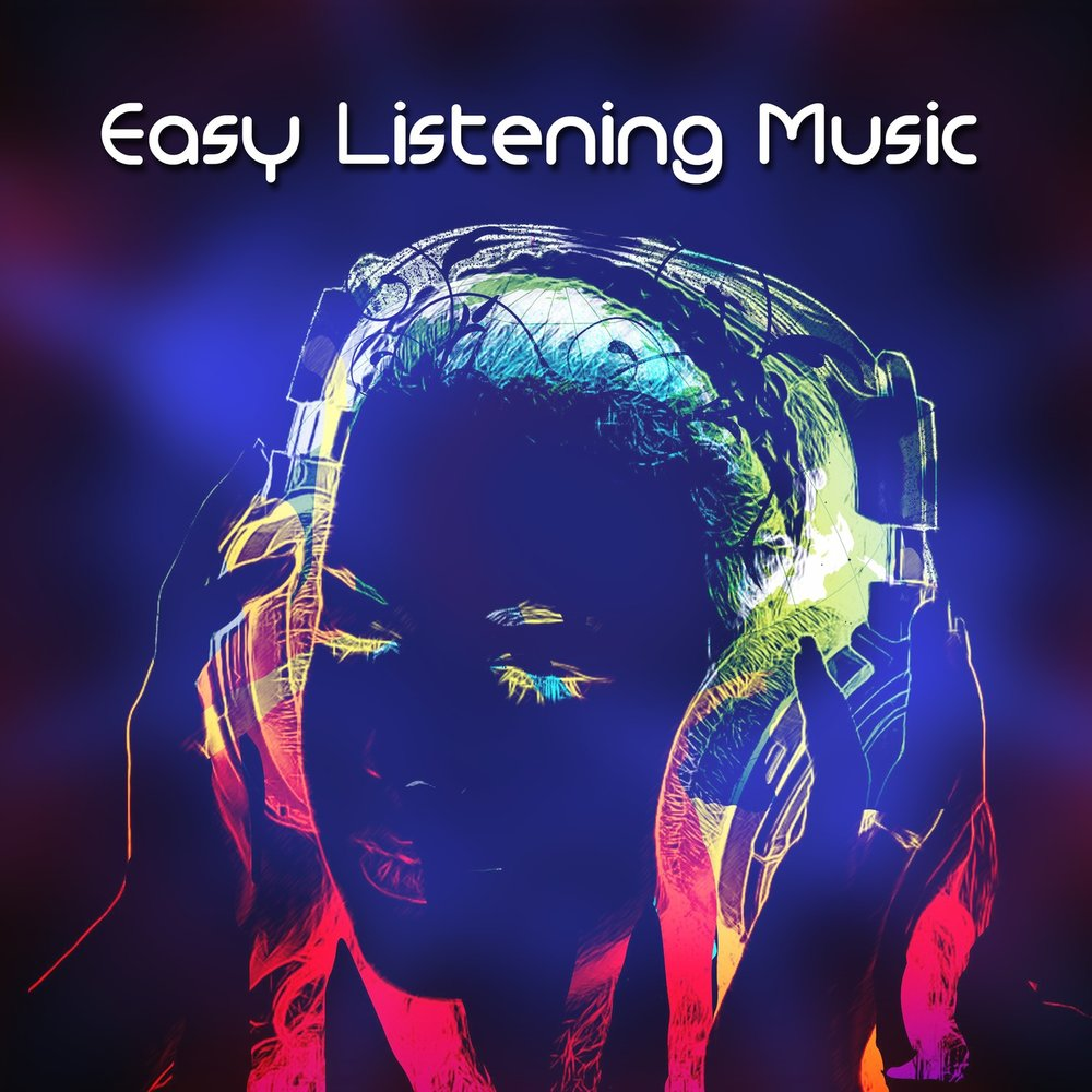 Easy Listening Music - Inspirational Positive Chillout Ambient, Best