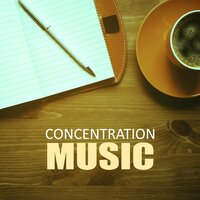 Concentration Music – Studyroom, Brain Power, Relaxing Music, Calm Background Music for Homework — Improve Concentration Music Oasis