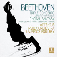 Beethoven: Triple Concerto & Choral Fantasy — Laurence Equilbey, Людвиг ван Бетховен
