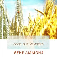 Good Old Memories — Gene Ammons