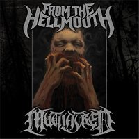 Split — From the Hellmouth & Mutilatred
