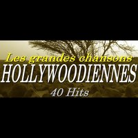 Les grandes chansons Hollywoodiennes — сборник