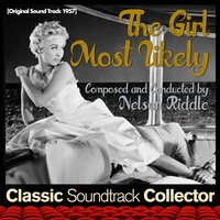 The Girl Most Likely [1957] — Nelson Riddle, Universal Pictures Studio Orchestra