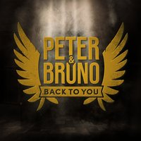 Back to You — Peter & Bruno