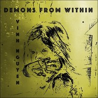 Demons from Within — Vinh Nguyen