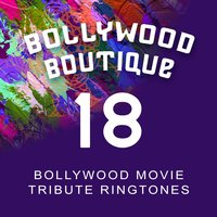 Bollywood Movie Tribute Ringtones #18 — Bollywood Boutique