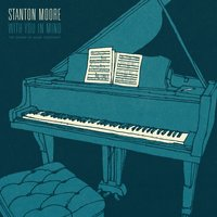 With You In Mind — Stanton Moore