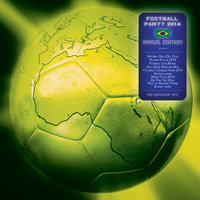 Football Party 2014 - 100 Worldcup Hits — сборник