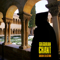 Golden Selection — Gregorian Chant