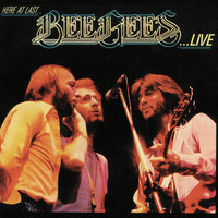 Here At Last… Bee Gees …Live — Bee Gees