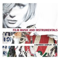 Film Music and Instrumentals (A Kutmusic Sampler, Vol. 2) — сборник